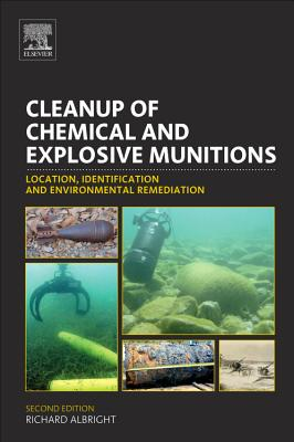 Cleanup of Chemical and Explosive Munitions By Albright, Richard